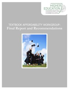 Textbook Affordability Workgroup : final report and recommendations, by the Oregon Higher Education Coordinating Commission