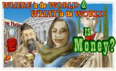 WHERE in the World & WHAT in the World is Money? | IMF online game about money and how it has changed over time