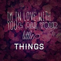 Little Things~One Direction I love this song! One Direction Little Things, One Direction Lyrics, I Love One Direction, 0ne Direction, Best Song Ever, Best Songs, Love Songs, 1d Quotes, Love Quotes