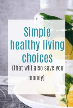 5 simple healthy living choices that will also save you money - really simple tips you can put into practice today to improve your fitness, health and wellbeing Save Yourself, Improve Yourself, Budget Meal Planning, Budgeting Money, Save Your Money, Saving Ideas, Health And Wellbeing, Money Management, Money Tips