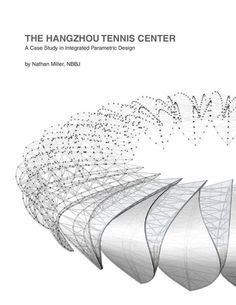 Originally published in early 2011 as part of the ACADIA regional conference, this paper gives an overview of the parametric tools and systems used in the design and documentation of the Hangzhou Tennis Center by NBBJ and CCDI. Biomimicry Architecture, Architecture Concept Diagram, Parametric Design, Organic Architecture, Architecture Portfolio, Futuristic Architecture, Architecture Plan, Architecture Diagrams, Parametrisches Design