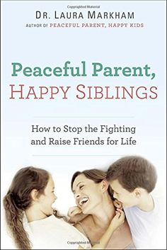 Peaceful Parent, Happy Siblings: How to Stop the Fighting... https://www.amazon.es/dp/0399168451/ref=cm_sw_r_pi_dp_5mTnxbET2QVYY