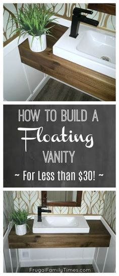 How to make and install a floating wood vanity. We built ours on a tight budget $30! It was pretty simple to make and our DIY version was an IKEA hack - we used the Hagaviken sink. Our room was very small - and this DIY floating vanity makes it feel spacious. We made ours to look like a reclaimed beam. #diy #bathroom #ikeahack #frugalfamilytimes #powderroom
