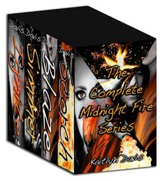 The Complete Midnight Fire Series -- Out Now!!
