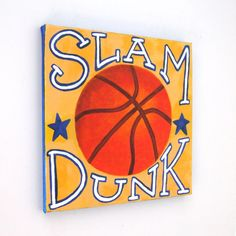 For the basketball loving kid! Original Painting SLAM DUNK BASKETBALL 12x12 Acrylic by nJoyArt (Basketball Crafts)