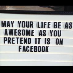 May your life be as awesome...