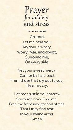 A simple prayer for anxiety and stress. http://prayerforanxiety.com/2014/05/22/prayer-for-anxiety-and-stress/