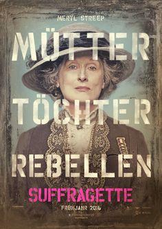 """""""Suffragette - Taten statt Worte"""" - ab Februar 2016 im Kino! #suffragette #kino #MerylStreep"""