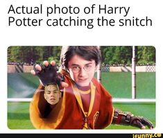 Actual photo of Harry Potter catching the snitch - iFunny :) Love Memes, Best Memes, Dankest Memes, Funny Soccer Memes, Filthy Memes, Memes For Him, Depression Memes, Snitch, Cartoon Memes