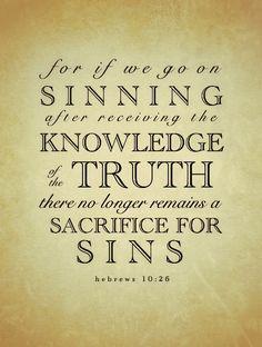 Hebrews 10:26.