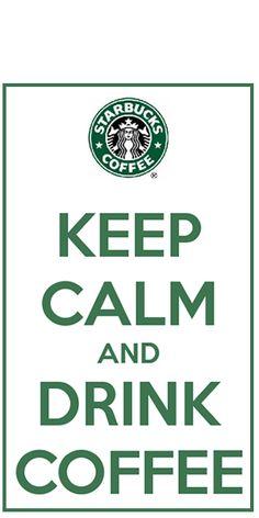 Keep Calm=Love Starbucks! I Love Coffee, My Coffee, Coffee Drinks, Coffee Tables, Starbucks Drinks, Starbucks Coffee, Starbucks Cakes, Starbucks Art, Keep Calm And Drink