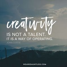 John Cleese on creativity: It's not a talent, its a way of life. Dauntless Quotes, Make Business, A Way Of Life, Do Everything, Creativity, Inspirational Quotes, Marketing, Adventure, Digital