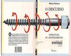 Interdisciplinaridade com análise de discurso - o Discurso estrutura ou acontecimento
