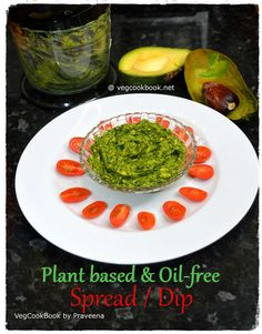 Plant Based & Oil Free Spread / Dip  #vegcookbookbypraveena #vegan #vegetarian #glutenfree #easy #quick #healthy #kids #wfpb #plantbased #oilFree #zeroOil #fatfree #healthy #nutritious #budget #recipe #recipes #homemade #few #ingredients #economical #instant #food #foodie #wfpbno #health #wellness #friendly #storage #packedLunch #lunchBox #dip #spread #green #noOil #protein #iron