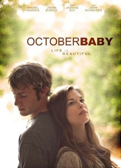 "October Baby Network: GMC Original Air Date: October, ""One of my favorite christian movies. Movie To Watch List, Good Movies To Watch, Movie List, Great Movies, Amazing Movies, Baby Movie, Love Movie, Movie Tv, Romance Movies"
