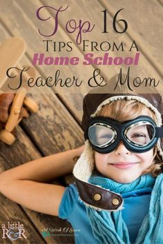 With the busyness of home educating our kids, it can be easy to lose sight of the most important parts. Here, I share my Top 16 Tips From A Home School Teacher and Mom