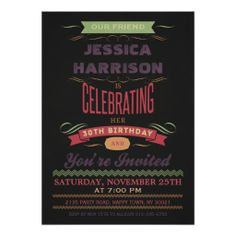 Shop Birthday Vintage Chalkboard Typography Invitation created by GroovyGraphics. Chalkboard Typography, Typography Invitation, Vintage Chalkboard, Chalkboard Invitation, Birthday Chalkboard, Black Chalkboard, 60th Birthday Party Invitations, Birthday Party Celebration, Graduation Invitations
