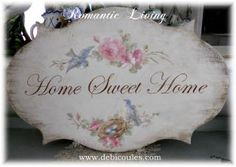 Debi Coules home sweet home plaque