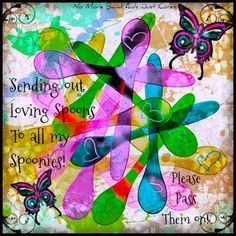 Sending out loving spoons to all my Spoonies! Wishing you all enough spoons for a wonderful weekend! Chronic Illness, Chronic Pain, Fibromyalgia, Chronic Migraines, Thyroid Imbalance, Spoon Theory, Degenerative Disc Disease, Therapy Quotes, Trigeminal Neuralgia