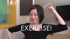 Weekly Japanese Words with Risa - Exercise!