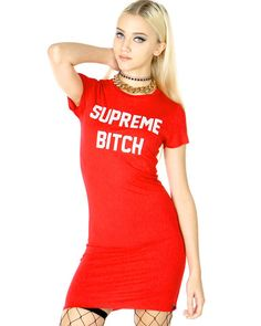 SUPREME BITCH DRESS