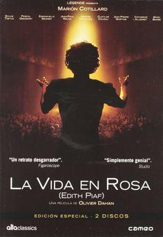 La Môme (La Vie en Rose). La vida en rosa (Edith Piaf) [Vídeo] / una película de Olivier Dahan. Ficha artístico-técnica: http://www.filmaffinity.com/es/film228749.html Signatura: CINE (ARQ) 180   Na biblioteca: http://kmelot.biblioteca.udc.es/record=b1428855~S1*gag
