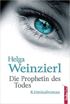 Buy Die Prophetin des Todes: Österreich Krimi by Helga Weinzierl and Read this Book on Kobo's Free Apps. Discover Kobo's Vast Collection of Ebooks and Audiobooks Today - Over 4 Million Titles! Spur, Audiobooks, Ebooks, This Book, Reading, Products, Free Apps, Collection, Bank Teller