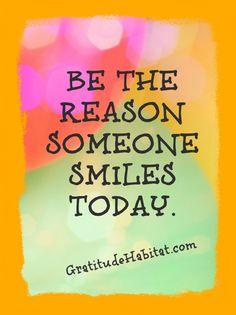 be the reason someone smiles today #grateful #joy www.amplifyhappinessnow.com