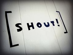 SHOUT WALL DECAL