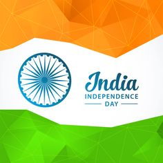 India Independence Day 15 August Happy Wishes Greetings, Images, Decorations, Essay Speech Independence Day Flag Images, Independence Day Shayari, Independence Day Images Download, Happy Independence Day India, Independence Day Greetings, August Images, Happy Diwali Images, Patriotic Quotes, Happy Wishes
