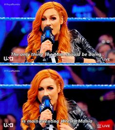 """""""The only thing the man will be doing is main eventing Wrestlemania. Becky Wwe, Rebecca Quin, Raw Women's Champion, Royal Rumble, Becky Lynch, Women's Wrestling, Professional Wrestling, Now And Forever, Roman Reigns"""