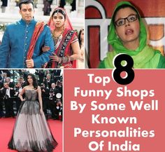 Top 8 Funny Shops By Some Well Known Personalities Of India