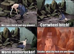 Lol Sasuke and his moves... XD