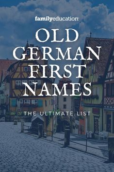 Old German first names make beautiful baby names. Get your baby name inspiration right here! #Germannames #babynames #girlnames #boynames