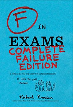 Download F in Exams: Complete Failure Edition by Richard Benson - BookBub