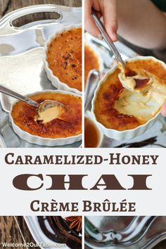 Caramelized-Honey Chai Creme Brûlée - Welcome 2 Our Table Honey Recipes, Sweet Recipes, Cream Brulee, Most Popular Desserts, Brulee Recipe, Winter Desserts, How Sweet Eats, Panna Cotta, Sweet Tooth