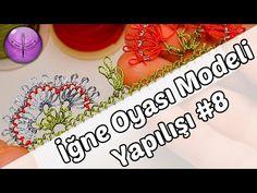 İğne Oyası Modeli Yapımı #8 HD Kalite - YouTube