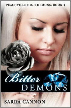 Bitter Demons (Peachville High Demons #3) by Sarra Cannon, http://www.amazon.com/dp/B004PGNNI6/ref=cm_sw_r_pi_dp_-nkYrb1Q1A98T