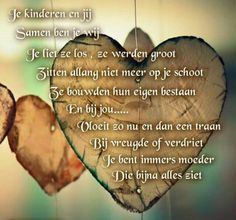 Love Of My Live, Love My Kids, Love You, Sad Poems, We Are All Human, Dutch Quotes, Love Life Quotes, Positive Quotes, Texts