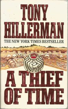 A Thief of Time by Tony Hillerman (1990.  Great read, great series. Joe Leaphorn and Jim Chee mysteries.