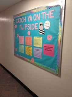 """Catch Ya On The Flipside Closing Bulletin Board"""