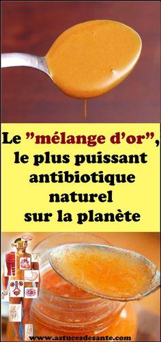 """Le """"mélange d'or"""", le plus puissant antibiotique naturel sur la planète #recettesanté #mélanged'or #antibiotiquesnaturels #remèdes #santé"""