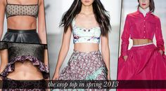 Crop tops: how to wear the crop top for SS13