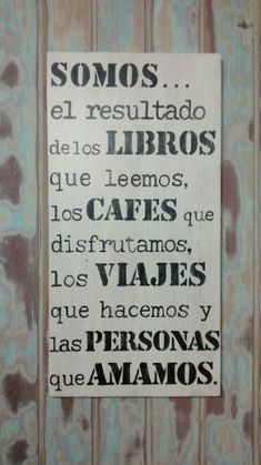 Vintage Frases, Cafe Posters, Coffee And Books, More Words, My Soulmate, Coffee Shop, Retro Vintage, Spanish Quotes, Diy And Crafts