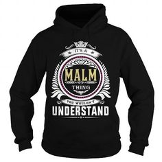 I Love  malm  Its a malm Thing You Wouldnt Understand  T Shirt Hoodie Hoodies YearName Birthday Shirts & Tees