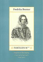 http://www.adlibris.com/se/product.aspx?isbn=9172300973 | Titel: Famillen H*** - Författare: Fredrika Bremer - ISBN: 9172300973 - Pris: 69 kr