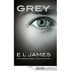 Grey: Fifty Shades of Grey as told by Christian - Kindle edition by E L James. Literature & Fiction Kindle eBooks @ Amazon.com.