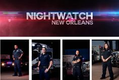 Nightwatch airs Thursday nights at 10/9c on A & E. The reality show follows emergency responders who work the overnight shift in New Orleans; ...