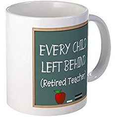 Retired Teacher Mug Mug by CafePress, Teacher gift
