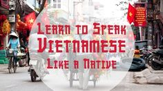 Quickly learn practical and functional Vietnamese! Learn Vietnamese, Vietnamese Language, Good To Know, Nativity, Rainbow, Culture, Education, Lifestyle, Learning